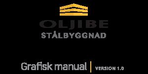 Oljibe Stålbyggnad - Grafisk manual